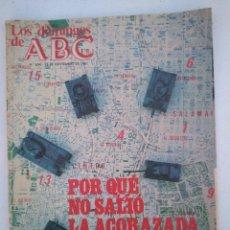 Coleccionismo de Los Domingos de ABC: LOS DOMINGOS ABC - Nº694 - NOV.1981 - PORQUE NO SALIO LA ACORAZADA, GOLPE DE ESTADO TEJERO. Lote 204974253