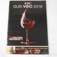 Coleccionismo de Los Domingos de ABC: ABC GUIA VINO 2019. Lote 205380653