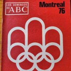 Coleccionismo de Los Domingos de ABC: LOS DOMINGOS DE ABC, JULIO 1976- NUMERO ESPECIAL, MONTREAL 1976 OLIMPIADAS- MONOGRAFICO 56PGNAS.. Lote 214116162