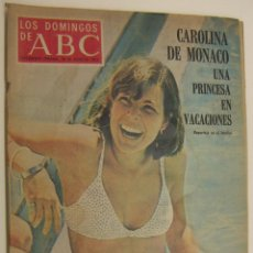 Colecionismo de Los Domingos de ABC: LOS DOMINGOS DE ABC 30 DE JUNIO DE 1974 CAROLINA DE MÓNACO DE VACACIONES. Lote 214967382