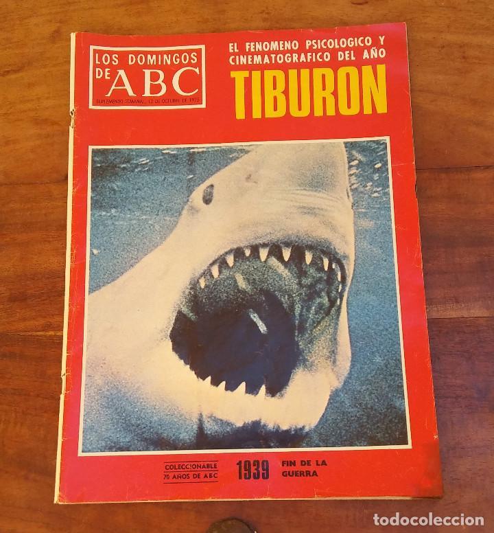 SUPLEMENTO SEMANAL ABC, 12 OCTUBRE 1975, TIBURÓN, FENÓMENO DEL AÑO. PERFECTO ESTADO (Coleccionismo - Revistas y Periódicos Modernos (a partir de 1.940) - Los Domingos de ABC)