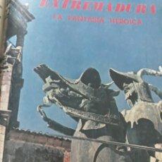 Coleccionismo de Los Domingos de ABC: EXTREMADURA. LA FANTASÍA HEROICA . REPORTAJE DE 11 PAGINAS AÑO 1969. Lote 218421587