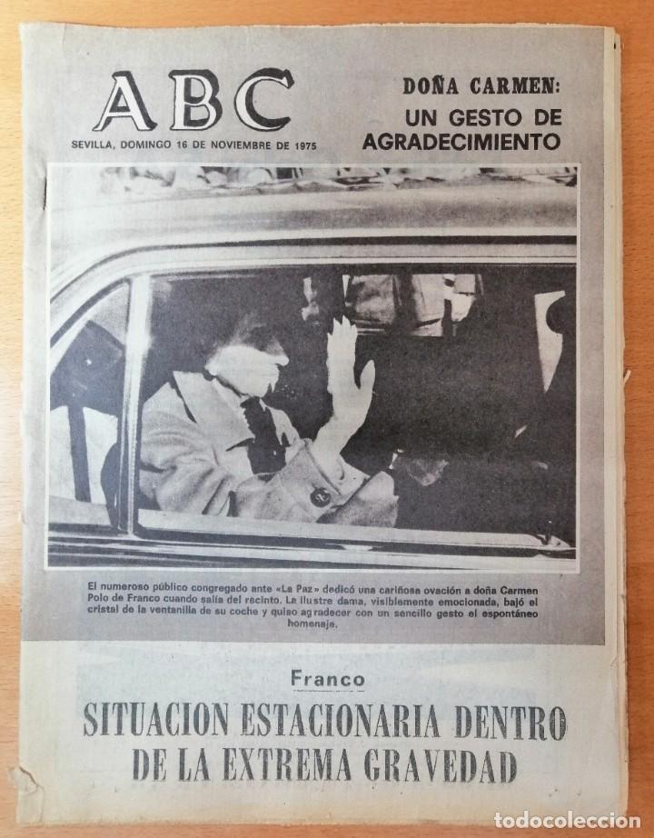 PERIÓDICO ABC ENFERMEDAD DE FRANCO. DOMINGO 16 NOVIEMBRE 1975. CARMEN POLO. (Coleccionismo - Revistas y Periódicos Modernos (a partir de 1.940) - Los Domingos de ABC)