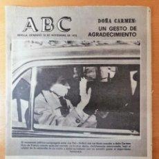 Coleccionismo de Los Domingos de ABC: PERIÓDICO ABC ENFERMEDAD DE FRANCO. DOMINGO 16 NOVIEMBRE 1975. CARMEN POLO.. Lote 219361608