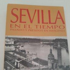Coleccionismo de Los Domingos de ABC: COLECCIONABLE SEVILLA EN EL TIEMPO ABC. Lote 221527525