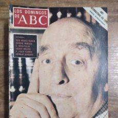 Coleccionismo de Los Domingos de ABC: MFF.- LOS DOMINGOS DE ABC.- 15 OCTUBRE 1972.- PABLO NERUDA, ESPAÑA A BORBOTONES.- Nº EXTRAORDINARIO.. Lote 227621920