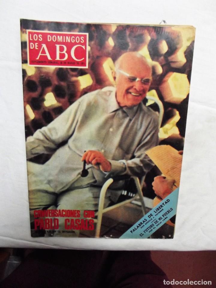 REVISTA LOS DOMINGO DE ABC MARZO 1971 CONVERSACIONES CON PABLO CASALS (Coleccionismo - Revistas y Periódicos Modernos (a partir de 1.940) - Los Domingos de ABC)