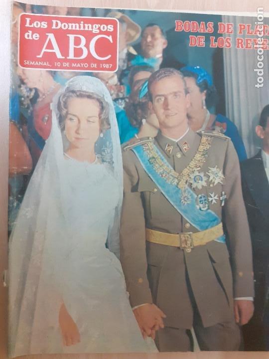 LOS DOMINGOS DEL ABC. MAYO DE 1987. BODAS DE PLATA DE LOS REYES. SUPLEMENTO HISTORIA VIVA DEL MADRID (Coleccionismo - Revistas y Periódicos Modernos (a partir de 1.940) - Los Domingos de ABC)