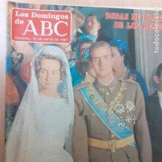 Coleccionismo de Los Domingos de ABC: LOS DOMINGOS DEL ABC. MAYO DE 1987. BODAS DE PLATA DE LOS REYES. SUPLEMENTO HISTORIA VIVA DEL MADRID. Lote 243265820