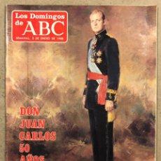 Coleccionismo de Los Domingos de ABC: LOS DOMINGOS DE ABC N° 1026 (1988). DON JUAN CARLOS DE BORBÓN 50 AÑOS.. Lote 246455160