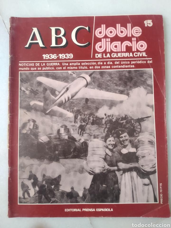 Coleccionismo de Los Domingos de ABC: ABC DOBLE DIARIO DE LA GUERRA CIVIL. NÚMEROS DEL 1 AL 15. - Foto 6 - 246720325