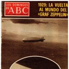 Coleccionismo de Los Domingos de ABC: 1979 LOS DOMINGOS DE ABC. GRAF ZEPPELIN. TUNEZ. VER SUMARIO.. Lote 249078495