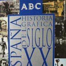 Coleccionismo de Los Domingos de ABC: ESPAÑA. ABC. HISTORIA GRÁFICA DEL SIGLO XX. 1997.. Lote 251974450