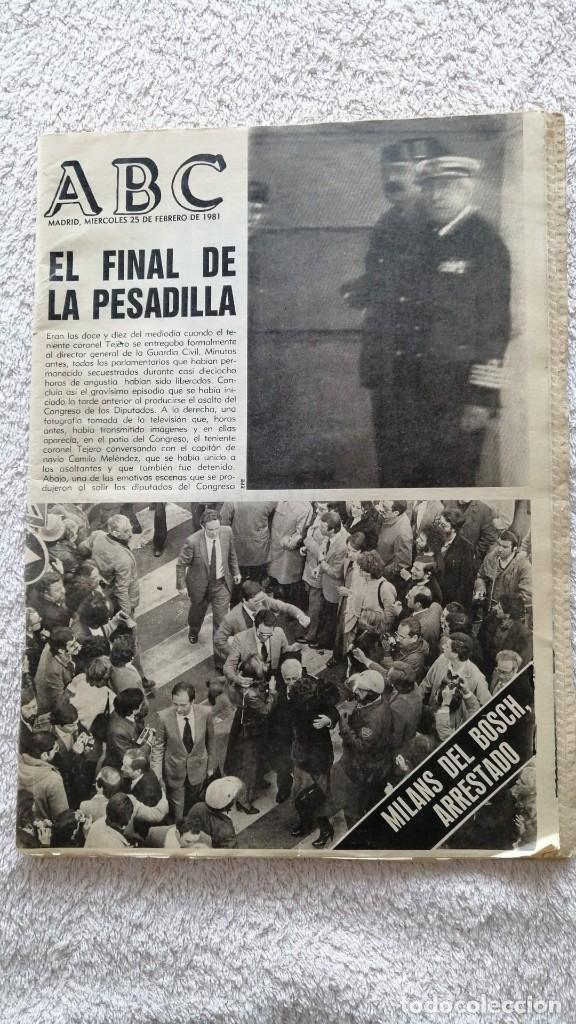 ABC MADRID 25 FEBRERO 1981 EL FINAL DE LA PESADILLA GOLPE DE ESTADO TEJERO (Coleccionismo - Revistas y Periódicos Modernos (a partir de 1.940) - Los Domingos de ABC)