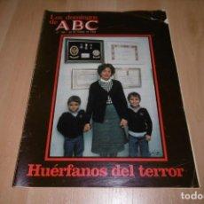 Coleccionismo de Los Domingos de ABC: LOS DOMINGOS DE ABC. ENERO 1983. HUERFANOS DEL TERROR.. Lote 254222705