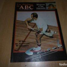 Coleccionismo de Los Domingos de ABC: LOS DOMINGOS DE ABC Nº 723 14 MARZO 1982 EL REY UN SQUASHISTA DE EXCEPCIÓN. Lote 254226115