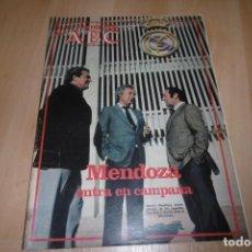 Coleccionismo de Los Domingos de ABC: LOS DOMINGOS DE ABC Nº 732 16 MAYO 1982. MENDOZA ENTRA EN CAMPAÑA. REAL MADRID. Lote 254226875