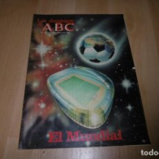 Coleccionismo de Los Domingos de ABC: LOS DOMINGOS DE ABC Nº 736 13 JUNIO 1982. EL MUNDIAL ESPAÑA 82. Lote 254227610