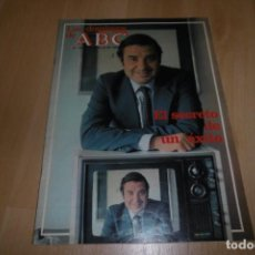 Coleccionismo de Los Domingos de ABC: LOS DOMINGOS DE ABC Nº 741.18 JULIO 1982. EL SECRETO DE UN ÉXITO. Lote 254228150