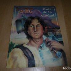 Coleccionismo de Los Domingos de ABC: LOS DOMINGOS DE ABC Nº 744. 8 AGOSTO 1982. HUIR DE LA CIUDAD. Lote 254228550