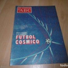 Coleccionismo de Los Domingos de ABC: LOS DOMINGOS DE ABC. 24 SEPTIEMBRE DE 1978. FUTBOL CÓSMICO.. Lote 254773280