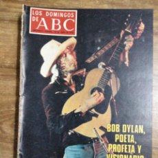 Coleccionismo de Los Domingos de ABC: MFF.- LOS DOMINGOS DE ABC.- 18 JUNIO 1978.- BOB DYLAN, POETA, PROFETA Y VISIONARIO, CANTA EN EUROPA.. Lote 257634230