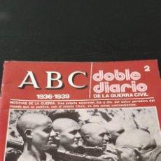 Collectionnisme de Los Domingos de ABC: REVISTA ABC1936-1939 DOBLE DIARIO DE LA GUERRA CIVIL NÚMERO 2. Lote 265219934