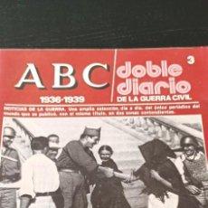 Collectionnisme de Los Domingos de ABC: REVISTA ABC1936-1939 DOBLE DIARIO DE LA GUERRA CIVIL NÚMERO 3. Lote 265220699