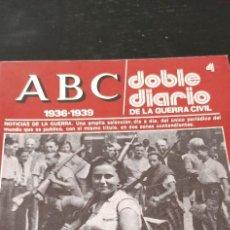 Collectionnisme de Los Domingos de ABC: REVISTA ABC1936-1939 DOBLE DIARIO DE LA GUERRA CIVIL NÚMERO 4. Lote 265223579