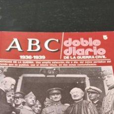 Collectionnisme de Los Domingos de ABC: REVISTA ABC1936-1939 DOBLE DIARIO DE LA GUERRA CIVIL NÚMERO 5. Lote 265255874