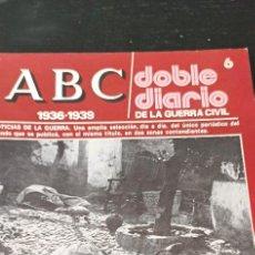 Collectionnisme de Los Domingos de ABC: REVISTA ABC1936-1939 DOBLE DIARIO DE LA GUERRA CIVIL NÚMERO 6. Lote 265285534