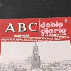 Collectionnisme de Los Domingos de ABC: REVISTA ABC1936-1939 DOBLE DIARIO DE LA GUERRA CIVIL NÚMERO 7. Lote 265317314