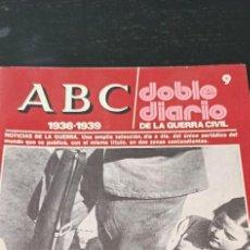 Collectionnisme de Los Domingos de ABC: REVISTA ABC1936-1939 DOBLE DIARIO DE LA GUERRA CIVIL NÚMERO 9. Lote 265321124