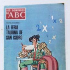 Coleccionismo de Los Domingos de ABC: LOS DOMINGOS DE ABC, MAYO 1976, FERIA TAURINA DE SAN ISIDRO. Lote 292044523