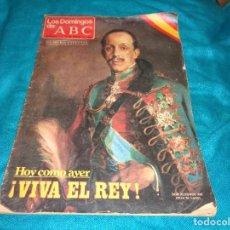 Coleccionismo de Los Domingos de ABC: LOS DOMINGOS DE ABC. ENERO 1980. NUMERO ESPECIAL : ¡ VIVA EL REY¡. Lote 293721188
