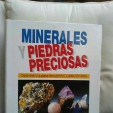 Coleccionismo de minerales: MINERALES Y PIEDRAS PRECIOSAS GUÍA PRÁCTICA PARA DESCUBRIRLOS Y COLECCIONARLOS RBA EDITORES-TOMO 3. Lote 74960462