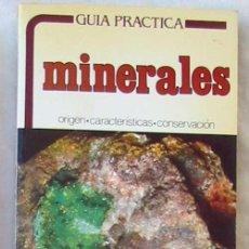 Coleccionismo de minerales: GUÍA PRÁCTICA MINERALES - ORIGEN / CARACTERÍSTICAS / CONSERVACIÓN / CLASIFICACIÓN - ED. DAIMON. Lote 144033029