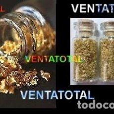 Coleccionismo de minerales: 3 BOTES DE ORO EN ESCAMAS O EN LAMINAS CADA BOTE TIENE 1 GRAMO = A 3 GRAMOS EN TOTAL - Nº6. Lote 108764939
