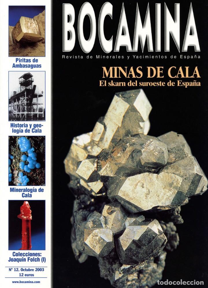 REVISTA BOCAMINA. Nº 12. AÑO 2003. MINAS DE CALA . MINERALES, MINAS (Coleccionismo - Mineralogía - Otros)