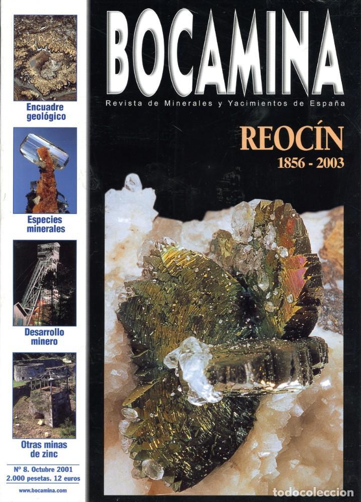 REVISTA BOCAMINA. Nº 8. 2001. MINAS DE REOCÍN. MINERALES, MINAS (Coleccionismo - Mineralogía - Otros)