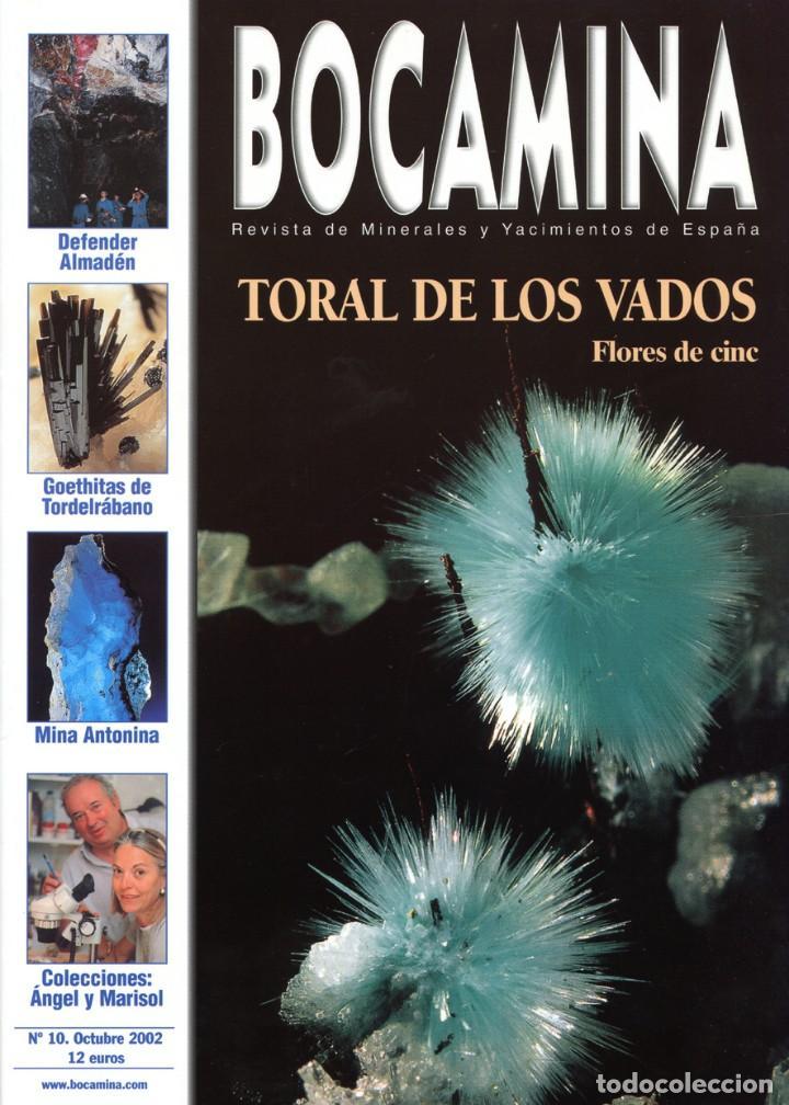 REVISTA BOCAMINA. Nº 10. 2002. MINA DE TORAL DE LOS VADOS . MINERALES, MINAS (Coleccionismo - Mineralogía - Otros)