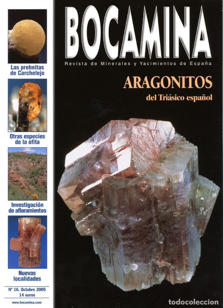 REVISTA BOCAMINA. Nº 16. AÑO 2005. ARAGONITOS. MINERALES, MINAS (Coleccionismo - Mineralogía - Otros)