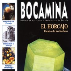 Coleccionismo de minerales: REVISTA BOCAMINA. Nº 13. AÑO 2004. MINAS DE EL HORCAJO. MINERALES, MINAS. Lote 174147610