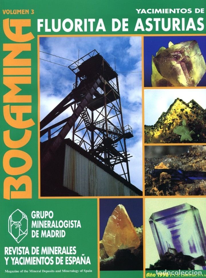REVISTA BOCAMINA. Nº 3. AÑO 1998. FLUORITAS DE ASTURIAS. MINERALES, MINAS (Coleccionismo - Mineralogía - Otros)