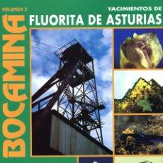 Coleccionismo de minerales: REVISTA BOCAMINA. Nº 3. AÑO 1998. FLUORITAS DE ASTURIAS. MINERALES, MINAS . Lote 175202448