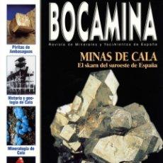 Coleccionismo de minerales: REVISTA BOCAMINA. Nº 12. AÑO 2003. MINAS DE CALA (HUELVA) COLECCIÓN FOLCH 1, ETC.. MINERALES, MINAS. Lote 175202679
