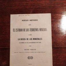 Collezionismo di minerali: NUEVO METODO - ESTUDIO DE LOS TERRENOS MINEROS Y LA BUSCA DE LOS MINERALES - H.MAGER 1914. Lote 224796652
