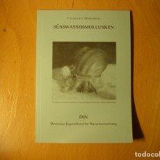 Coleccionismo de moluscos: LIBRO DE MALACOLOGIA. SÜSSWASSERMOLLUSKEN. AUTOR: P. GLÖER, C. MEIER. AÑO 2003.. Lote 143298050