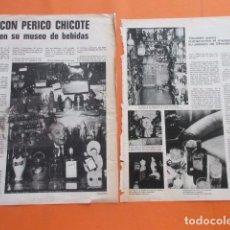 Coleccionismo Otros Botellas y Bebidas: PUBLICIDAD 1972 - COLECCION BEBIDAS - PERICO CHICOTE SU MUSEO COINTREAU - 2 PAGINAS. Lote 97226543