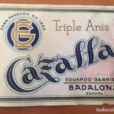 Coleccionismo Otros Botellas y Bebidas: ETIQUETA LICOR TRIPLE ANIS CAZALLA BADALONA (EDUARDO GARRIGA). Lote 112332666